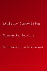 Athletic Competition, Community Service, Scholastic Achievement